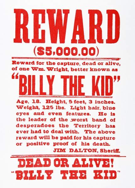 American School, (19th century) : Reward Poster for Billy th...