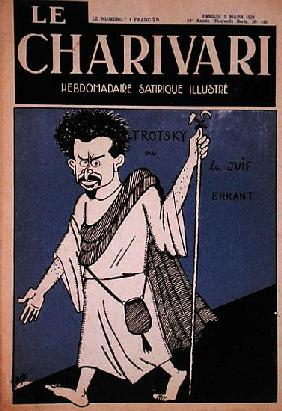 Caricature of Leon Trotsky (1879-1940) as the Wandering Jew, front cover of Le Charivari magazine