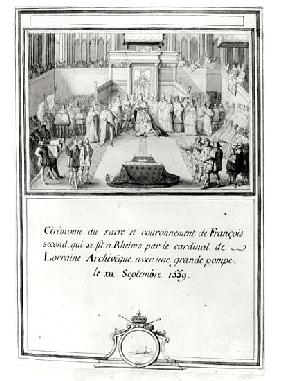 Coronation of Francis II (1544-60), 21st September 1559 in Reims the archbishop Cardinal de Lorraine