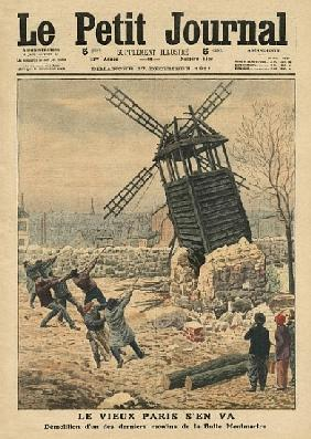 Pulling down one of the last windmills on the Butte Montmartre, illustration from ''Le Petit Journal