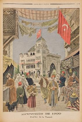 The Turkish Pavilion at the Universal Exhibition of 1900, Paris, illustration from ''Le Petit Journa